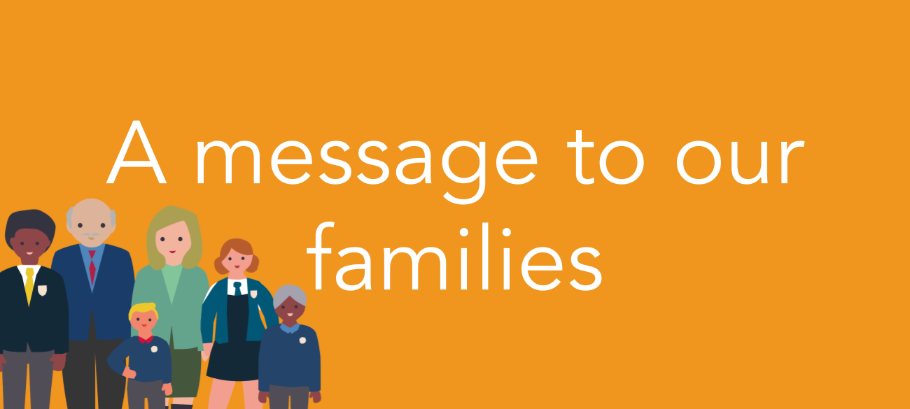 A message to our families