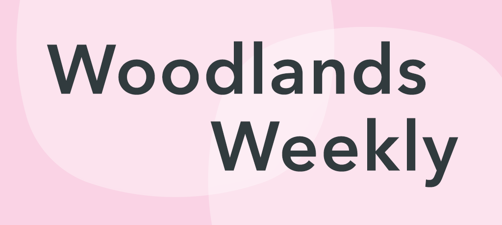 Woodlands Weekly | Friday 26th March 2021