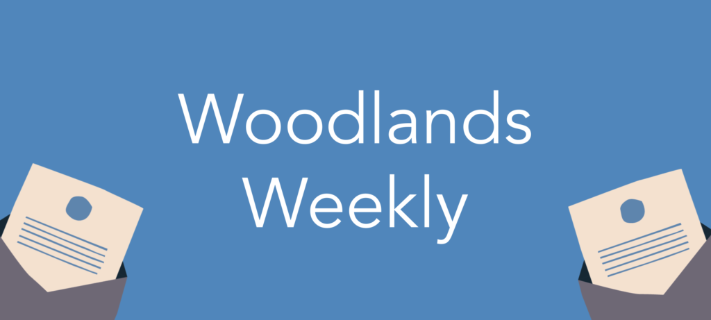 Woodlands Weekly | Friday 23rd July 2021